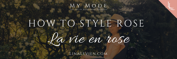 lina-levien-how-to-style-rose