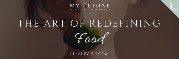 lina-levien-the-art-of-redefining-food